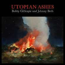 BOBBY GILLESPIE & JEHNNY BETH, utopian ashes cover