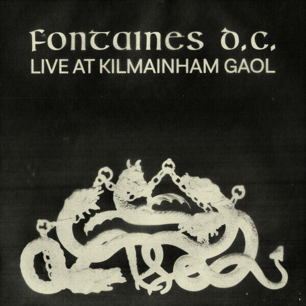 FONTAINES DC, live at kilmainham gaol RSD21 cover