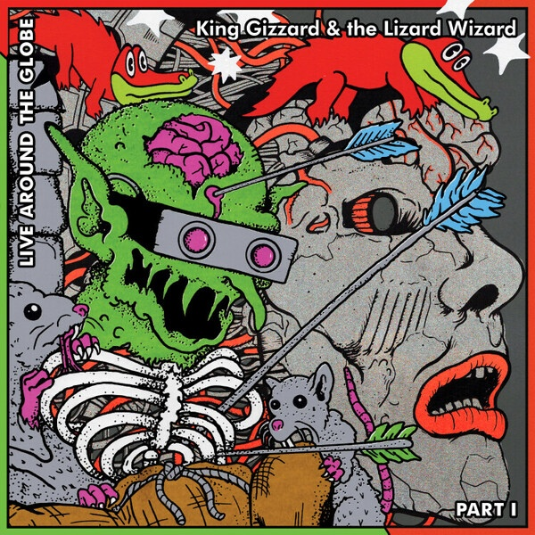 KING GIZZARD & THE LIZARD WIZARD, live around the globe (pt. 1) RSD21 cover
