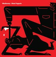 MUDHONEY / MEAT PUPPETS, warning RSD21 cover