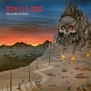 MANILLA ROAD, the courts of chaos cover