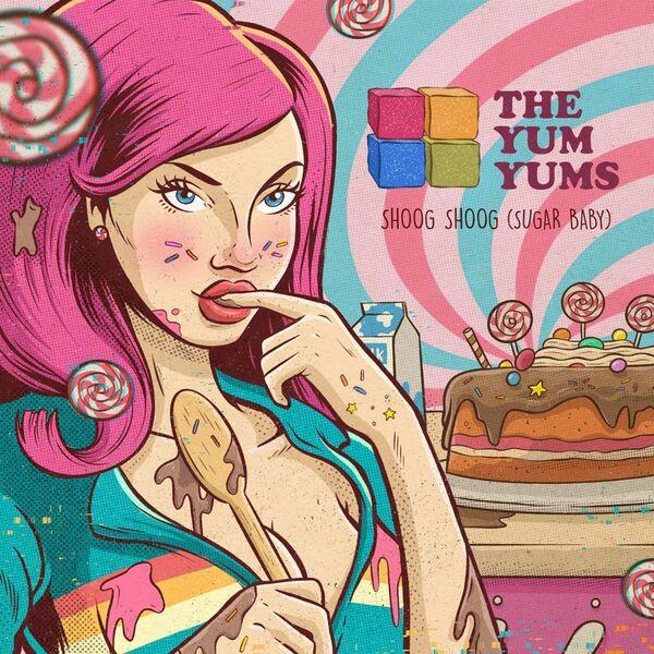 THE YUM YUMS, shoog shoog sugar baby cover
