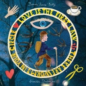 BONNIE PRINCE BILLY & BROEDR DIELEMAN, love is the first law / there are worms... cover