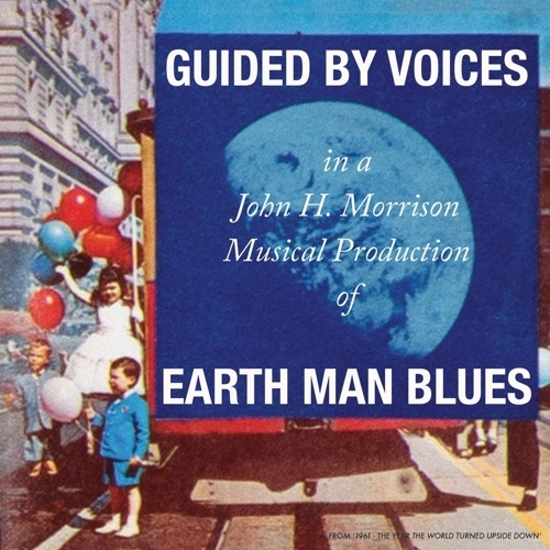 GUIDED BY VOICES, earth man blues cover
