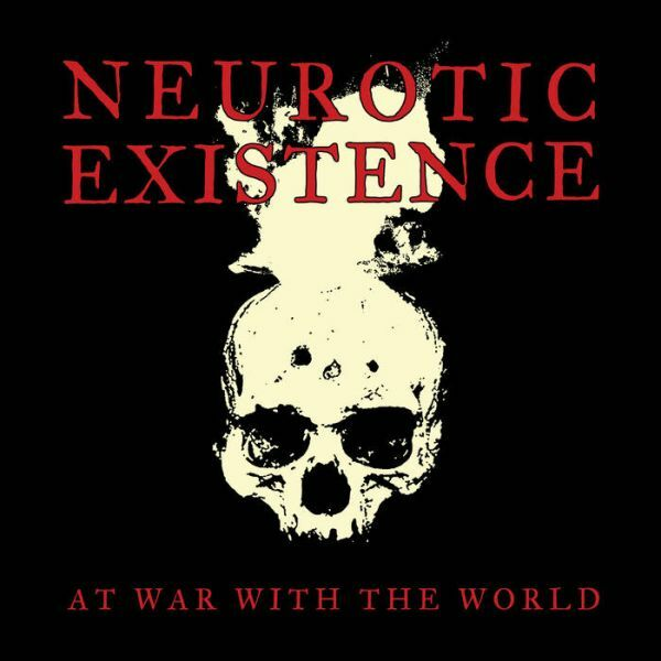 NEUROTIC EXISTENCE, at war with the world cover