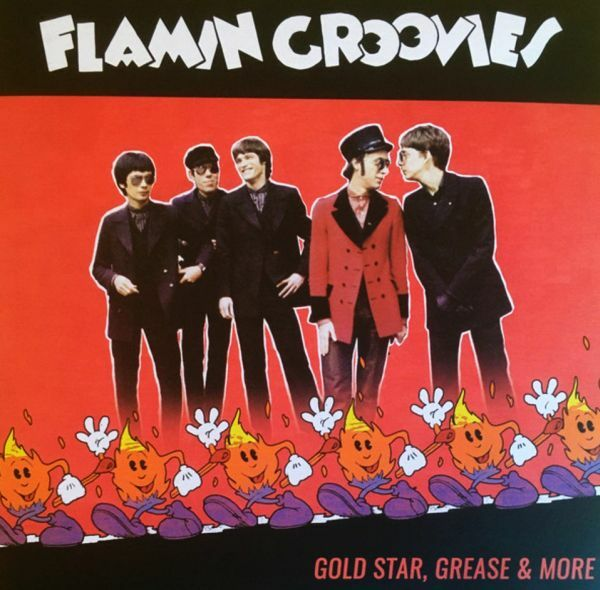 FLAMIN´ GROOVIES, gold star, grease & more cover