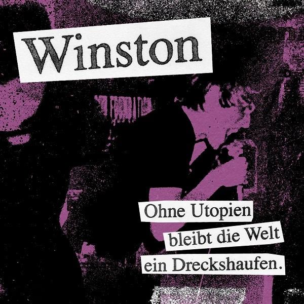 WINSTON, ohne utopien bleibt die welt ein dreckshaufen cover