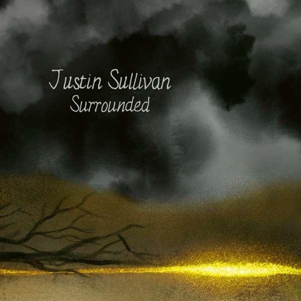 JUSTIN SULLIVAN, surrounded cover