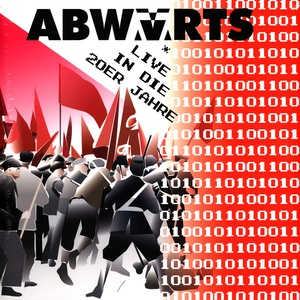 ABWÄRTS, live in die 20er Jahre RSD21 cover