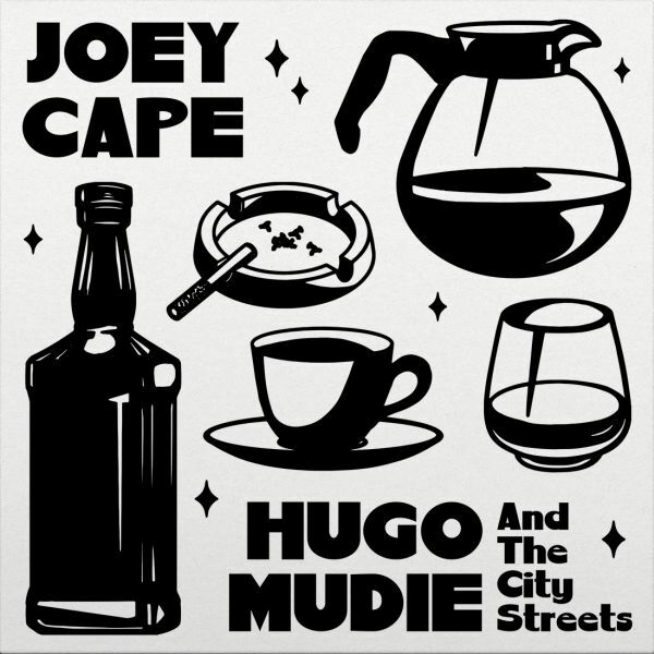 JOEY CAPE / HUGO MUDIE, and the city streets cover