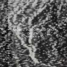 MORITZ VON OSWALD TRIO, dissent cover