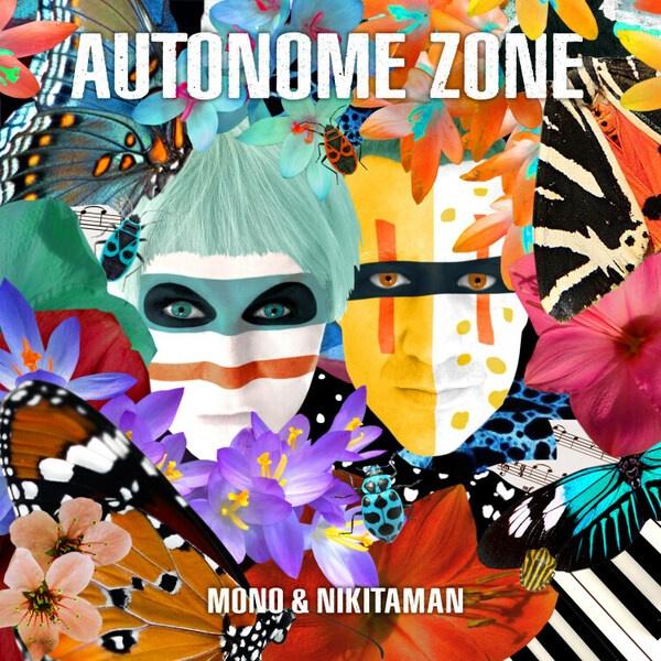 MONO & NIKITAMAN, autonome zone cover