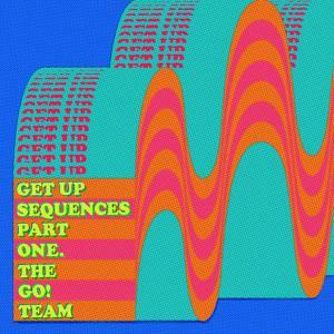 GO TEAM, get up consequences part 1 cover