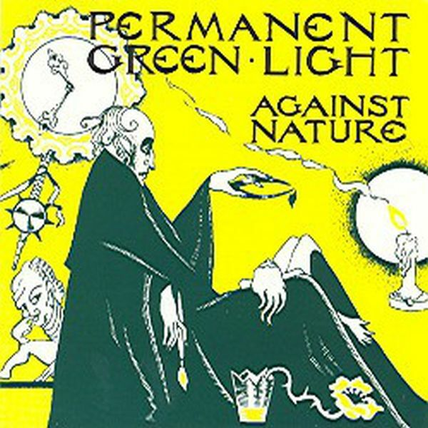 PERMANENT GREEN LIGHT, against nature cover