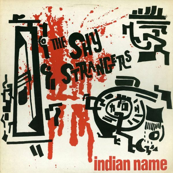 THE SHY STRANGERS, indian name cover