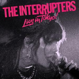 INTERRUPTERS, live in tokyo! cover