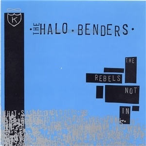 HALO BENDERS, the rebels not in cover