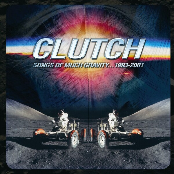 CLUTCH, songs of much gravity 1993-2001 cover