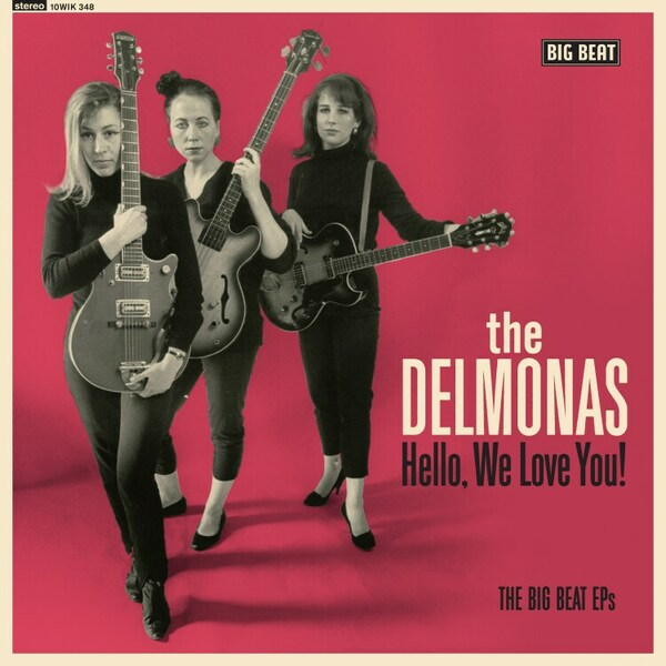 DELMONAS, hello, we love you! the big beat eps cover