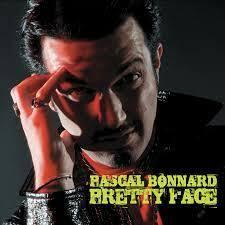 PASCAL BONNARD, pretty face (deluxe edition) cover