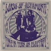LORDS OF ALTAMONT, tune in, turn on, electrify! cover