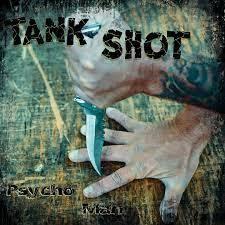 TANK SHOT, psycho man cover