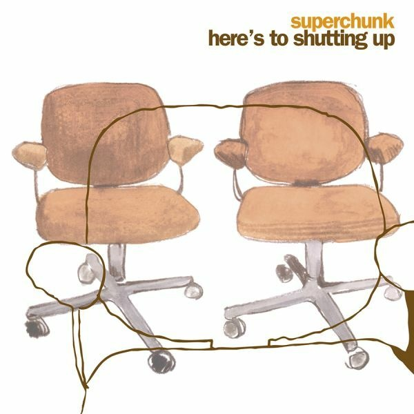 SUPERCHUNK, here´s to shutting up cover
