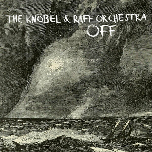 THE KNÖBEL & RAFF ORCHESTRA, off cover