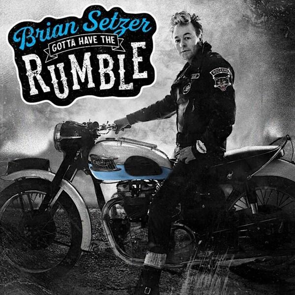 BRIAN SETZER, gotta have the rumble cover