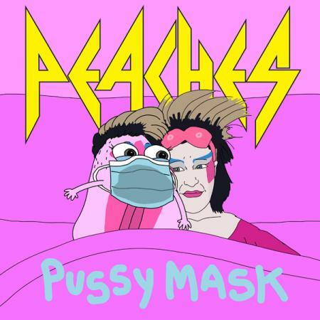 PEACHES, pussy mask cover