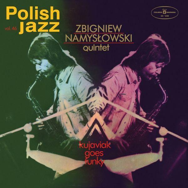 ZBIGNIEW NAMYSLOWSKI QUINTET, kujawiak goes funky (polish jazz) cover