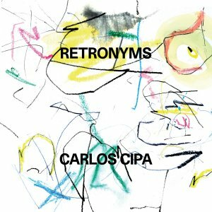 CARLOS CIPA, retronyms cover