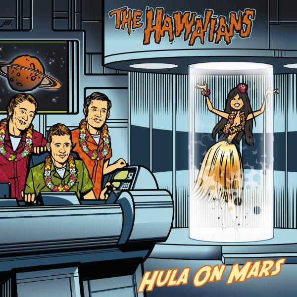 HAWAIIANS, hula on mars cover