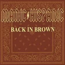 MANIC HISPANIC, back in brown cover