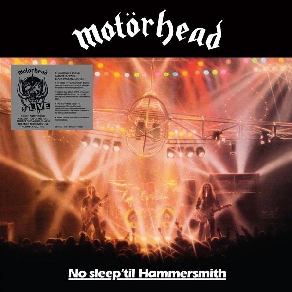 MOTÖRHEAD, no sleep ´til hammersmith (40th anniv. deluxe) cover