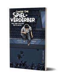 CHAOZE ONE, spielverderber cover