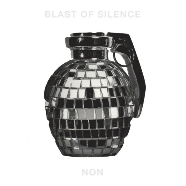 NON, blast of silence cover