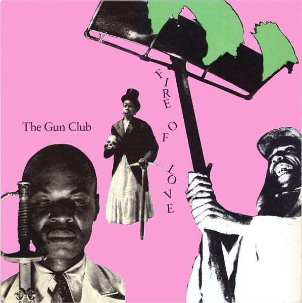 GUN CLUB, fire of love (deluxe) cover