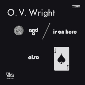 O.V. WRIGHT, a nickel and a nail and ace of spades cover