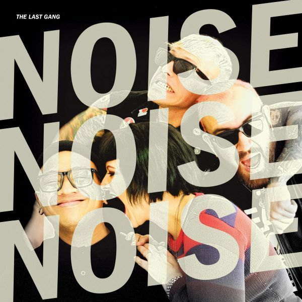 LAST GANG, noise! noise! noise! cover
