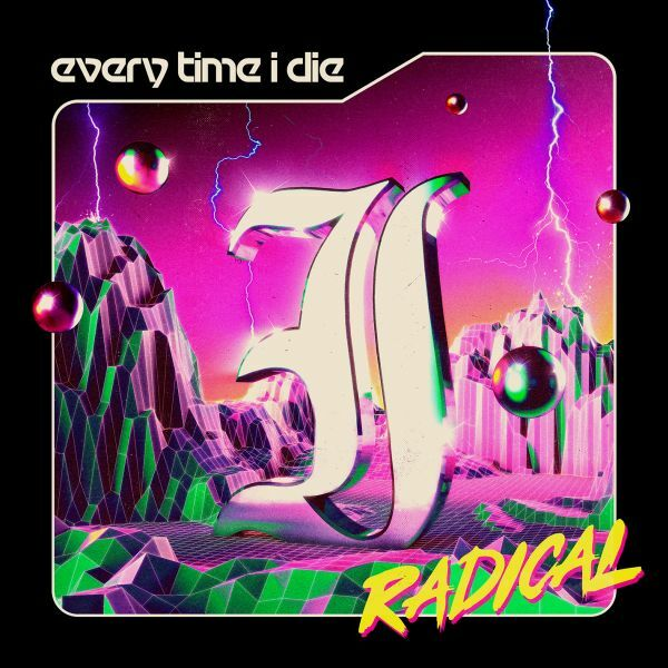 EVERY TIME I DIE, radical cover