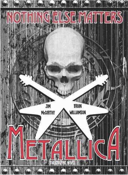 JIM MCCARTHY/BRIAN WILLIAMSON, metallica: nothing else matters die graphic novel cover