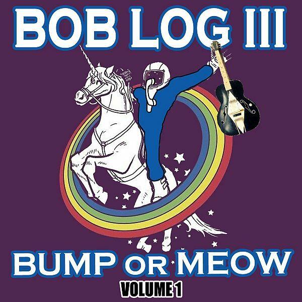 BOB LOG III, bump or meow volume 1 cover