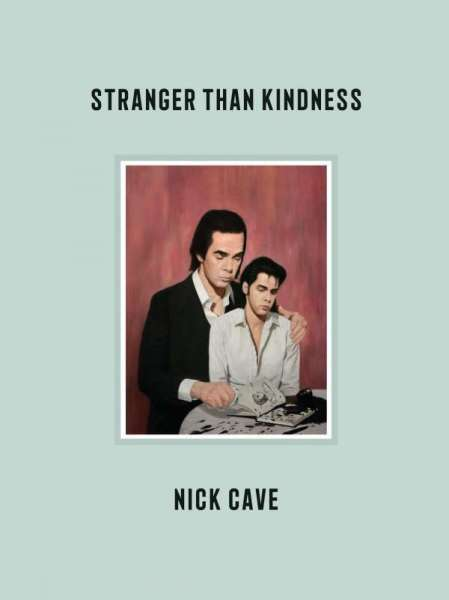 NICK CAVE, stranger than kindness cover