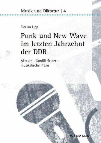 FLORIAN LIPP, punk & new wave im letzten jahrzehnt der ddr cover