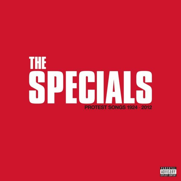 SPECIALS, protest songs 1924-2012 cover