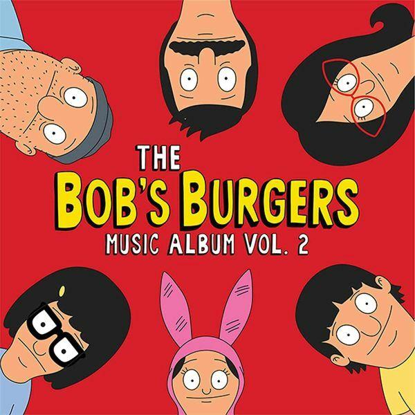 BOB´S BURGER, the bob´s burgers music album vol. 2 cover