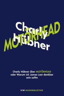 CHARLY HÜBNER, charly hübner über motörhead cover