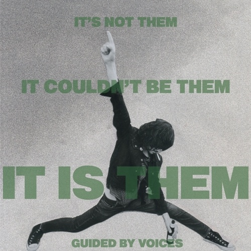 GUIDED BY VOICES, it´s not them. it couldn´t be them. it is them! cover