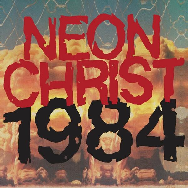 NEON CHRIST, 1984 cover